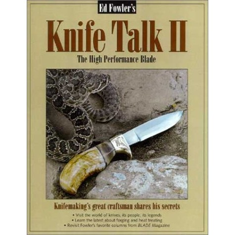 Ed Fowler's Knife Talk 2
