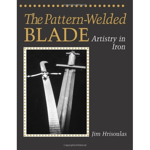 The Pattern-Welded Blade - Artistry in Iron