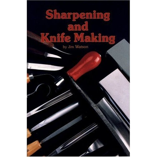 Jim Watson: Sharpening and Knife Making